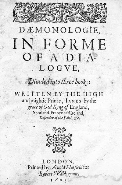 King James I. - Daemonologie, in forme of a dialogue